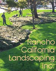 Rancho California provides high quality landscaping services
